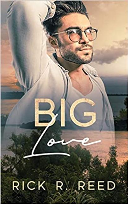 Big Love (Book #1)