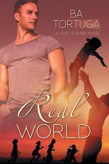 Real World (Love Is Blind Novel)