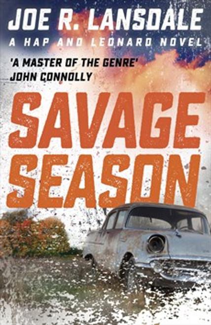 Savage Season ( Hap & Leonard #1)