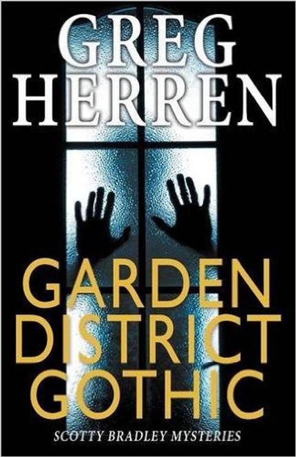 Garden District Gothic (Scotty Bradley Mystery #7)