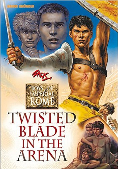 Twisted Blade in the Arena : Boys of Imperial Rome #4