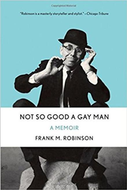 Not So Good A Gay Man