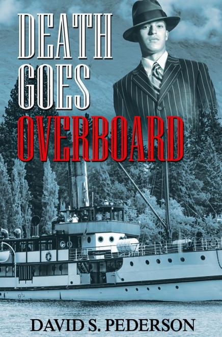 Death Goes Overboard (Heath Barrington Mystery- Book #1)