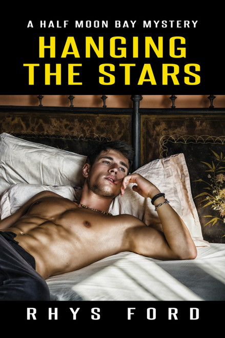 Hanging the Stars  (Half Moon Bay Book Two )