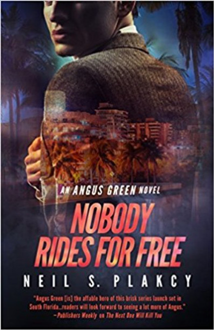 Nobody rides For Free (Angus Green Thriller #2)