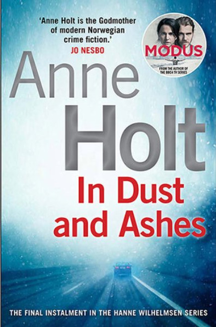 In Dust And Ashes : Hanne Wilhelmsen #10 ( Trade Paperback)