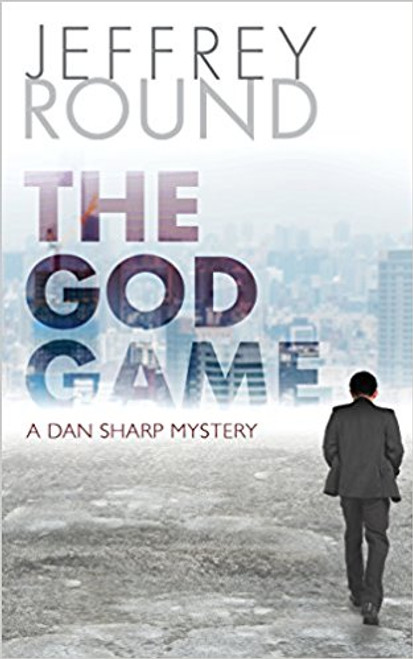 The God Game: Dan Sharp Mystery #5