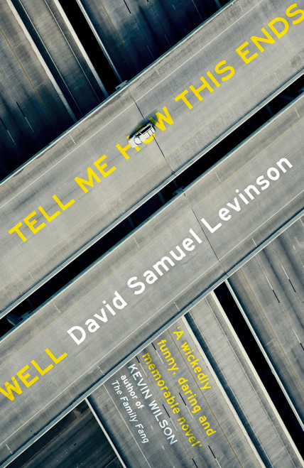 Tell Me How This Ends Well (B Format Paperback)