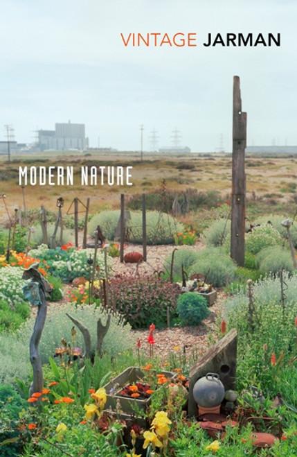 Modern Nature : The Journals Of Derek Jarman