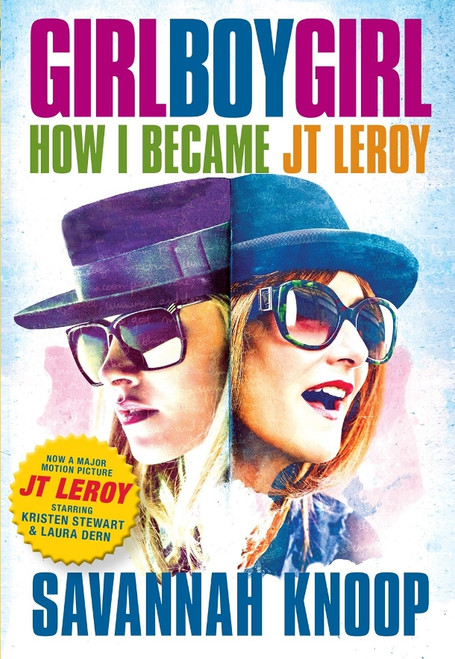 Girl Boy Girl : How I Became JT Leroy (film tie-in)