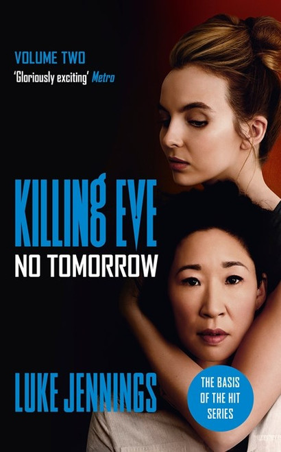 No Tomorrow: Killing Eve Volume 2