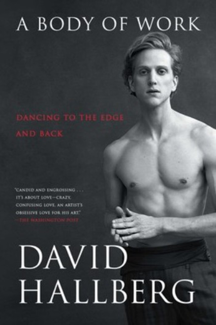 A Body Of Work : Dancing To The Edge & Back (Paperback)
