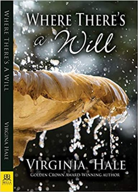 Where There's A Will (by Virginia Hale)