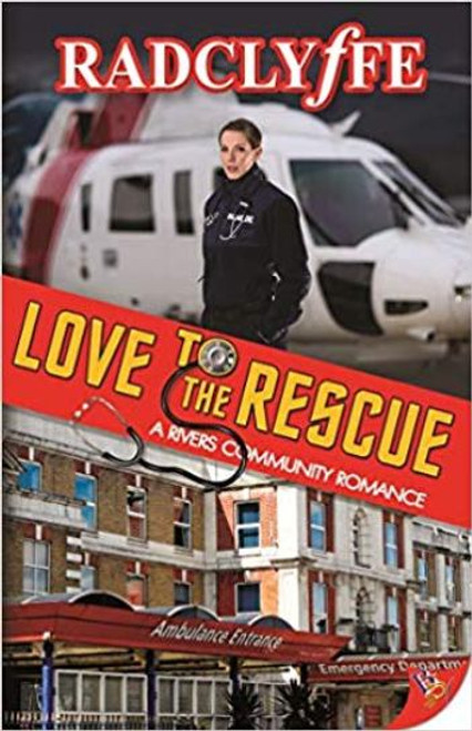 Love To The Rescue (A Rivers Community Romance #5)