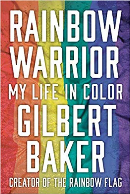 Rainbow Warrior : My Life in Color