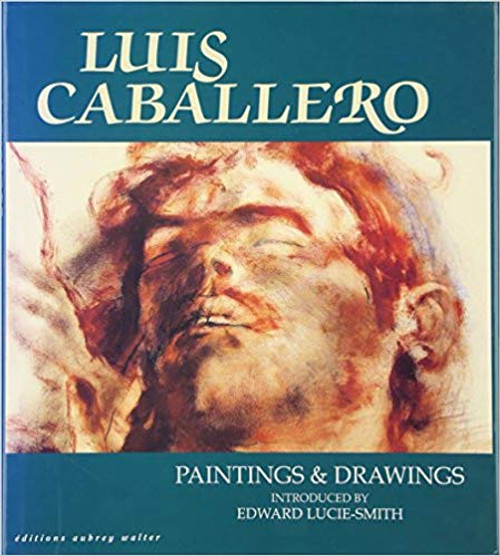 Luis Caballero: Paintings and Drawings