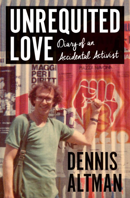 Unrequited Love:  Diary of an Accidental Activist
