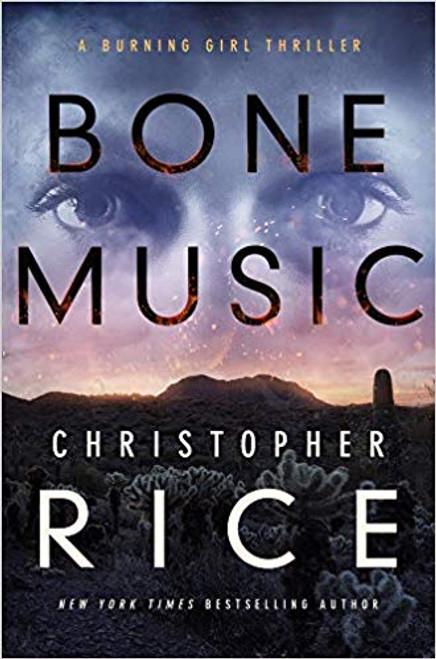 Bone Music (Burning Girl Book 1)