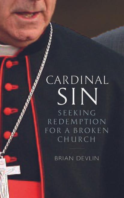 Cardinal Sin : Seeking Redemption for a Broken Church