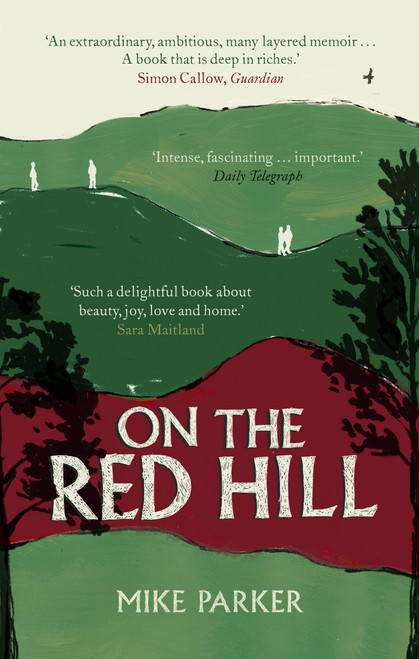 On the Red Hill: Where Four Lives Fell Into Place (paperback)