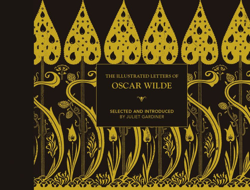 Illustrated Letters Of Oscar Wilde