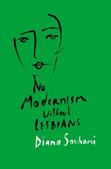 No Modernism Without Lesbians