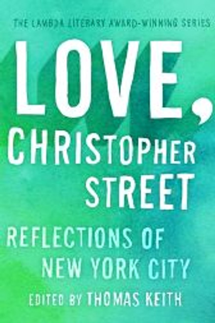 Love, Christopher Street : Reflections of New York City