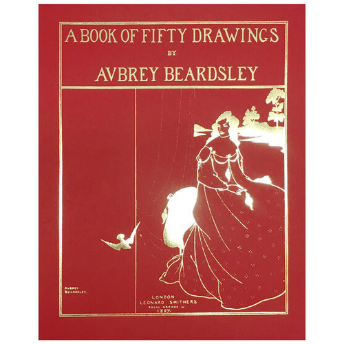 A Book of Fifty Drawings by Aubrey Bearsdley