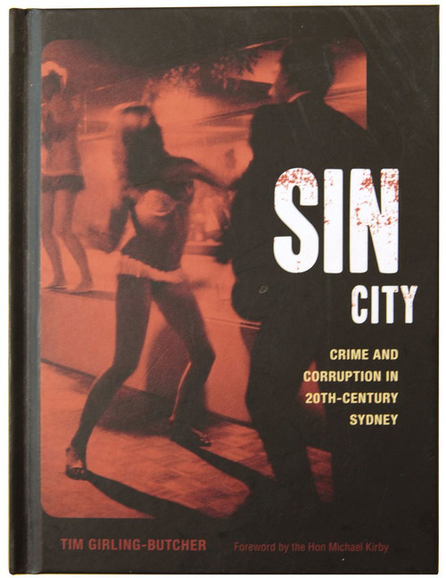 Sin City: Crime and Corruption in 20th Century Sydney