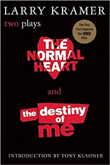 The Normal Heart and the Destiny of Me