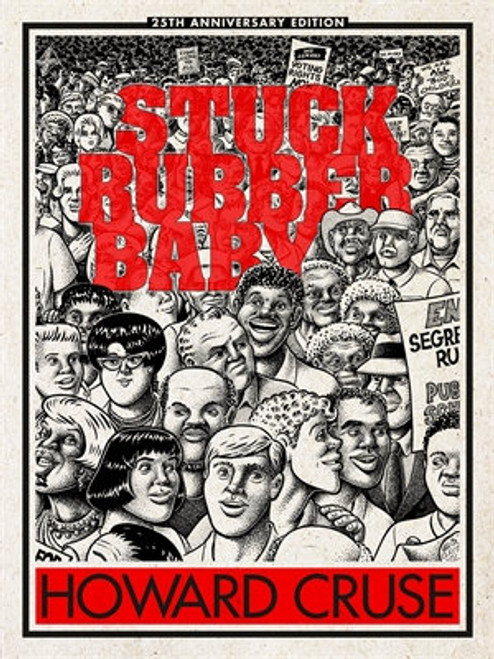 Stuck Rubber Baby 25th Anniversary Edition