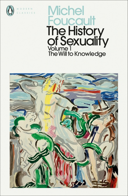 The History of Sexuality Vol. 1: The Will to Knowledge