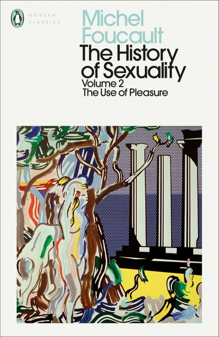 The History of Sexuality Vol. 2: The Use of Pleasure