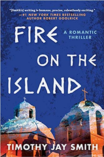 Fire on the Island: A Romantic Thriller