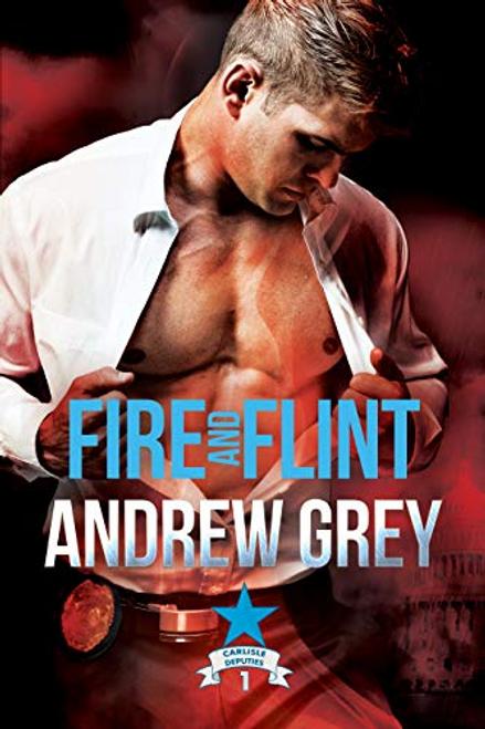 Fire and Flint (Carlisle Deputies #1)