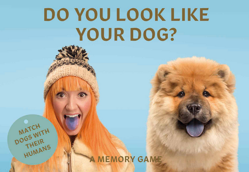 Do You Look Like Your Dog? (Match Dogs with Their Humans: A Memory Game)