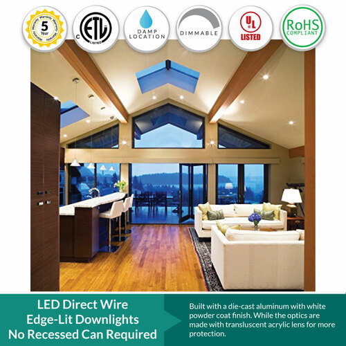 LED Direct Wire Edge-Lit Downlight - No Recessed Can Required - For New Construction or Remodel