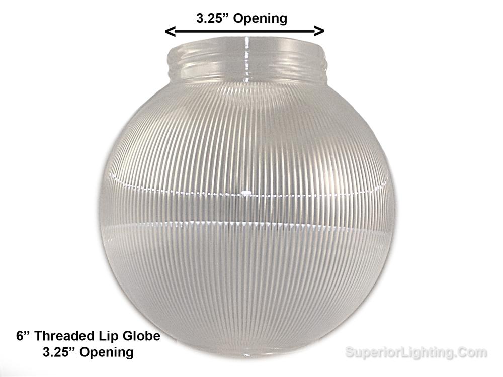 6 Inch Plastic Globe Threaded Lip Opening Clear Ribbed Acrylic