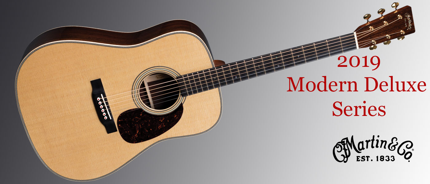 New for 2019 - Martin Guitar Modern Deluxe Series