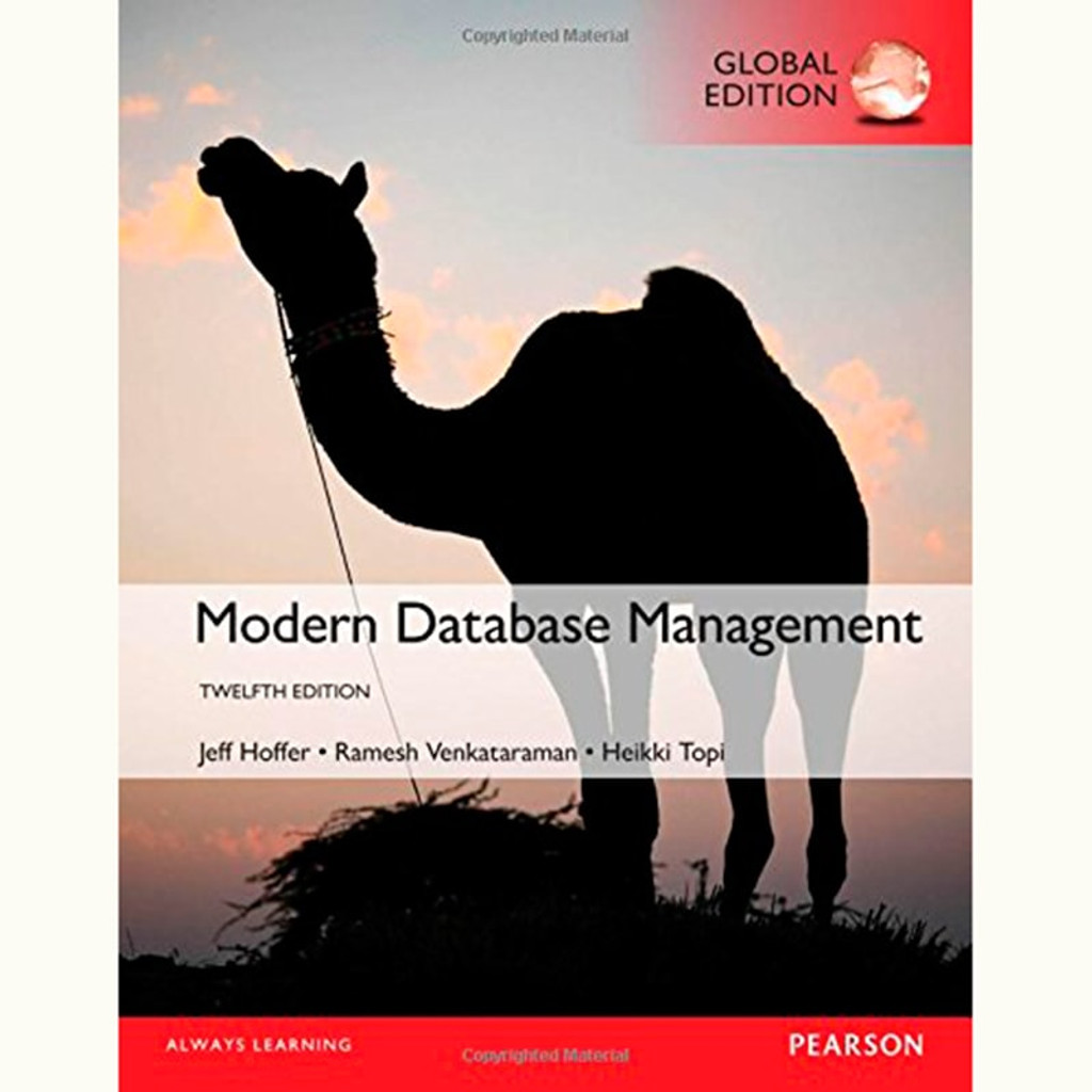 Modern Database Management (12th Edition) Jeffrey A. Hoffer and Ramesh Venkataraman