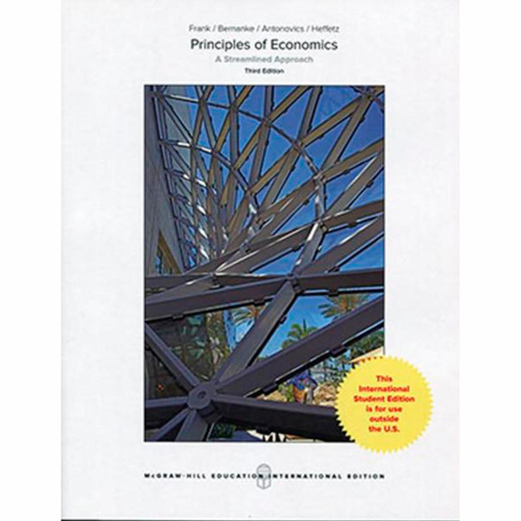 Principles of Economics, A Streamlined Approach (3rd Edition) Robert Frank and Ben Bernanke IE
