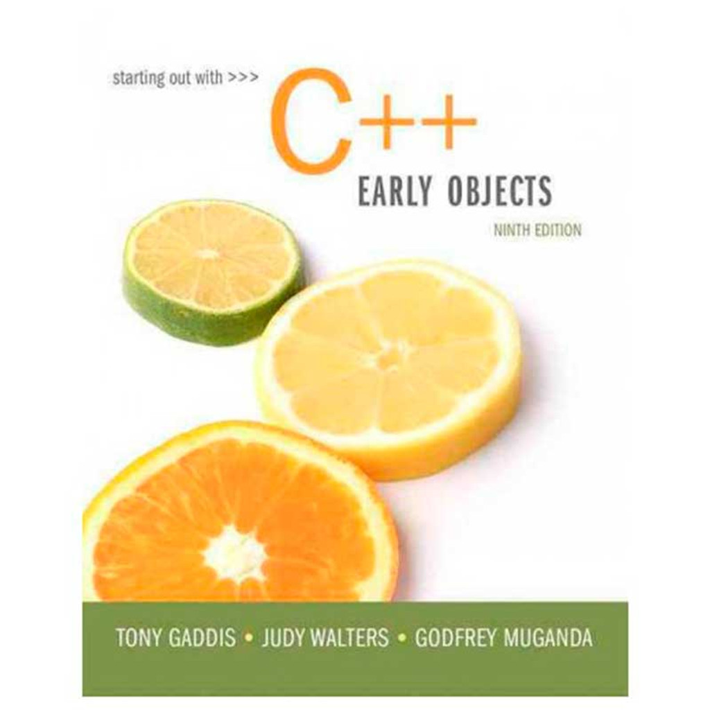 Starting Out With C Early Objects 9th Edition Tony Gaddis And