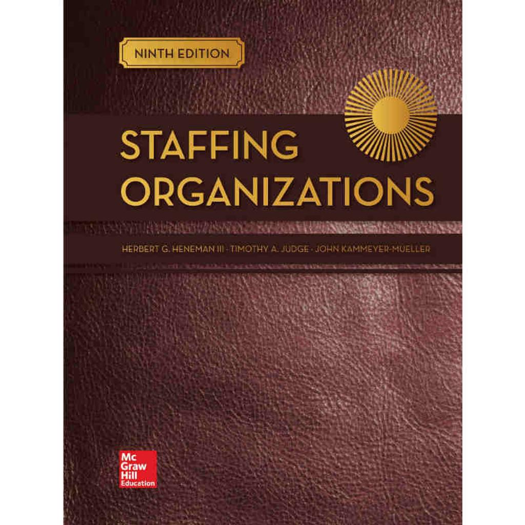 Staffing Organizations 9th Edition Herbert G Heneman III And Timothy A Judge