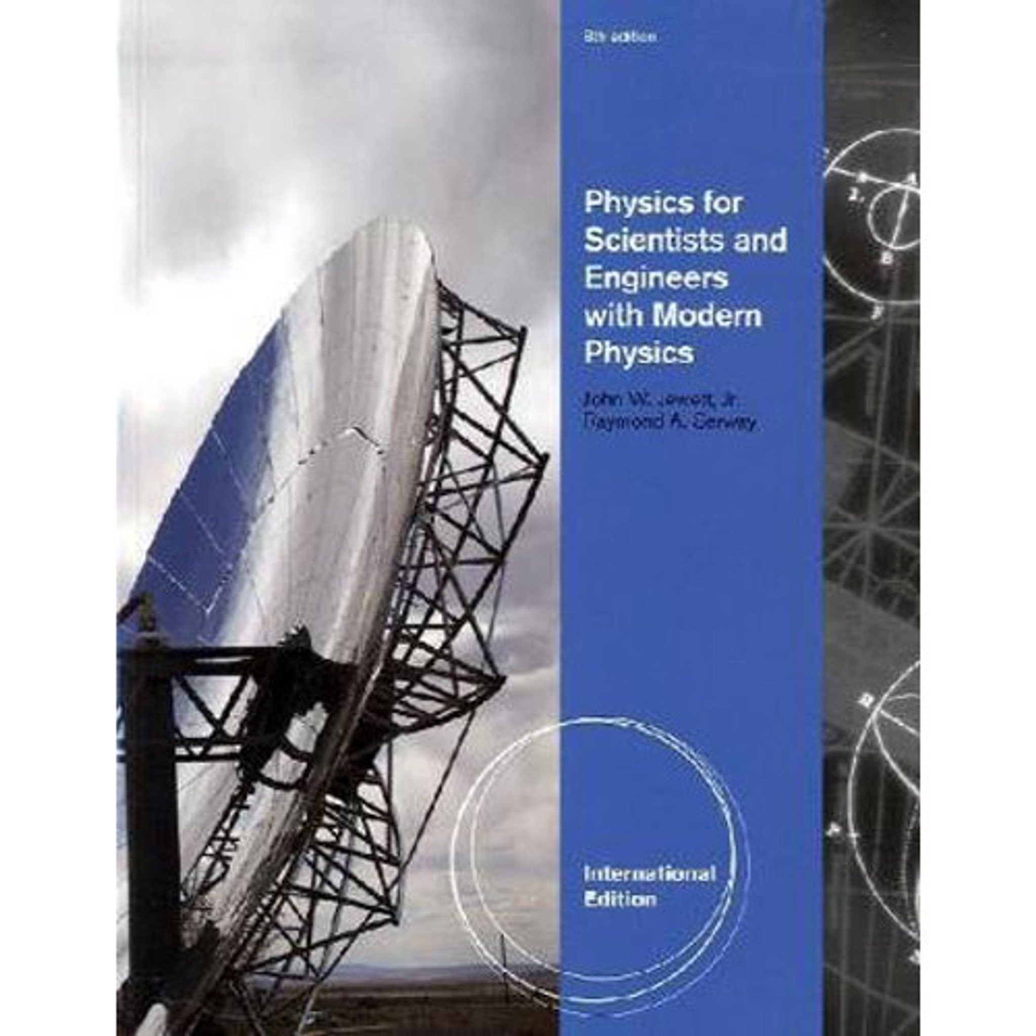 Physics for Scientists and Engineers 8th (Eighth) …