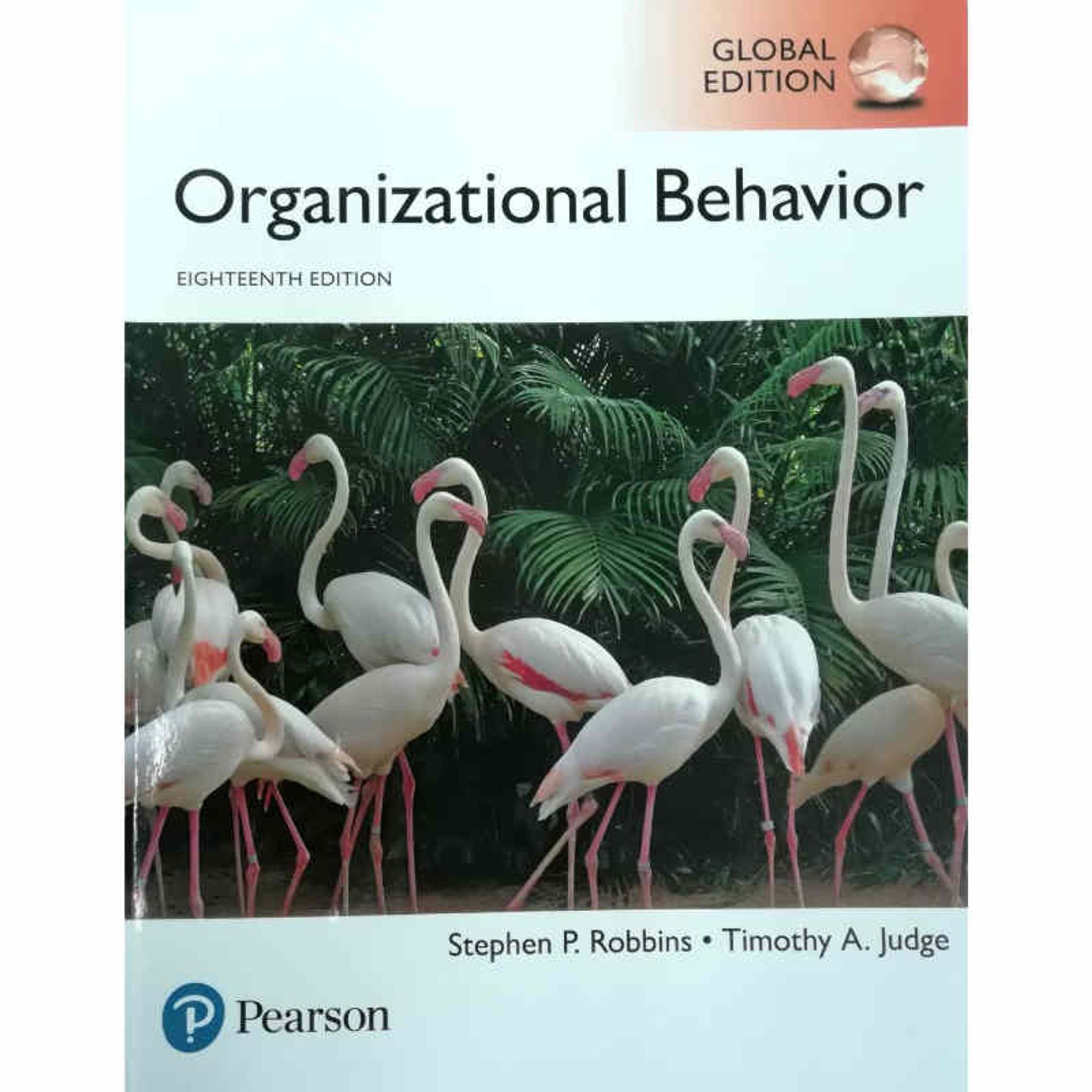 Organizational Behavior 18th Edition Stephen P Robbins And Timothy A Judge IE