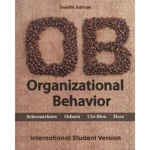 Organizational Behavior (12th Edition) Schermerhorn