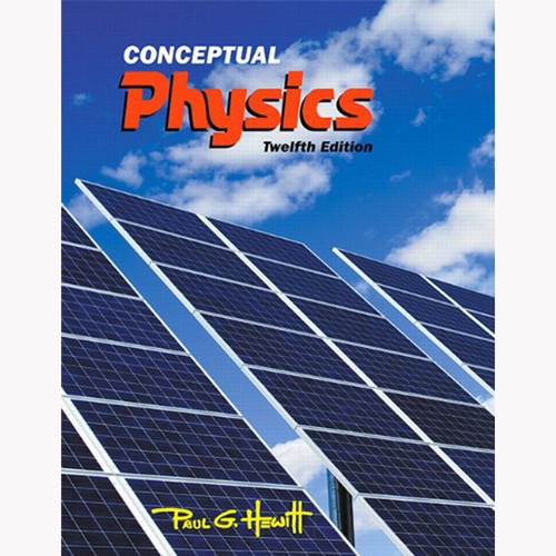 Conceptual Physics (12th Edition) Hewitt