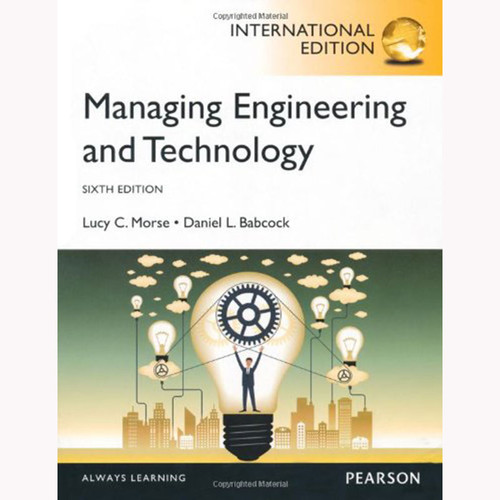 Managing Engineering and Technology (6th Edition) Babcock IE