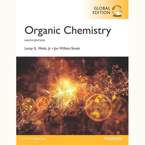 Organic Chemistry (9th Edition) Leroy Wade and Jan Simek IE