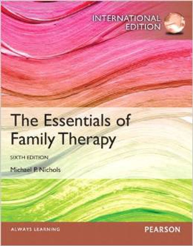 The Essentials of Family Therapy (6th Edition) Nichols IE